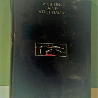 LA CUISINE SAINE ART ET PLAISIR